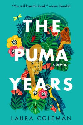 PUMA YEARS : by COLEMAN, LAURA.