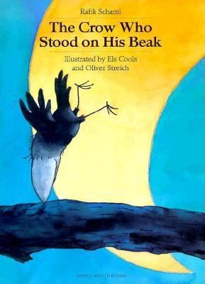 The crow who stood on his beak / by Schami, Rafik,
