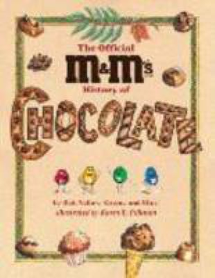 OFFICIAL M&MS BRAND CHOCOLATE CANDIES HISTORY OF CHOCOLATE