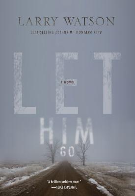 Let him go : a novel