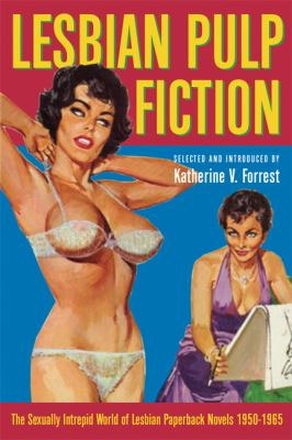 Cover of Lesbian Pulp Fiction, edited by Katherine V. Forrest