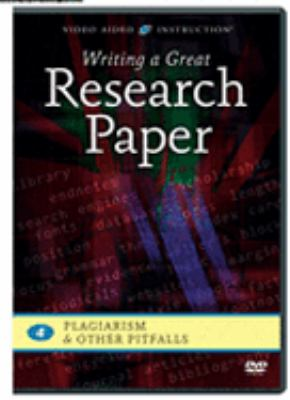DVD cover for Writing a great research paper, Vol. 4, Plagiarism & other pitfalls.