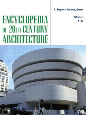 Encyclopedia of 20th-Century Architecture