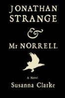 Book cover for Jonathan Strange & Mr. Norrell by Susanna Clarke