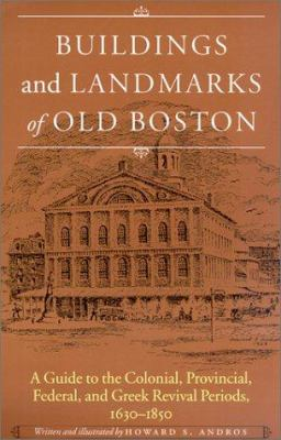 Cover art for the book, Buildings and Landmarks of Old Boston