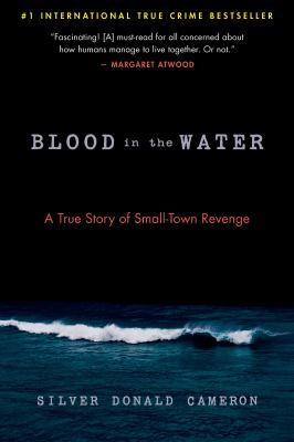 BLOOD IN THE WATER : by CAMERON, SILVER DONALD.