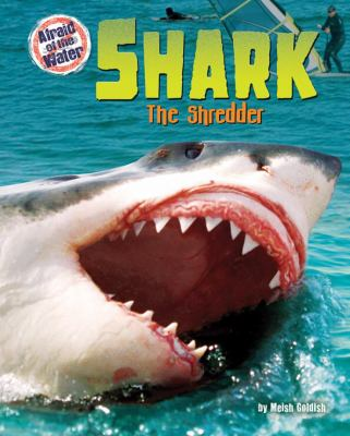 Shark: The Shredder
