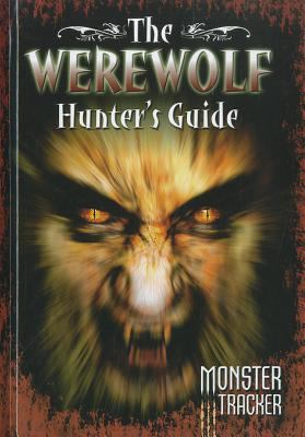 The Werewolf Hunters Guide