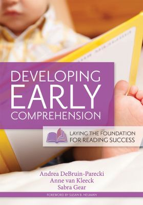 Cover Art: Developing early comprehension : laying the foundation for reading success