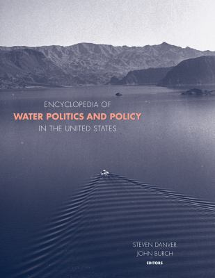 cover of Encyclopedia of Water Politics and the Environment in the United States