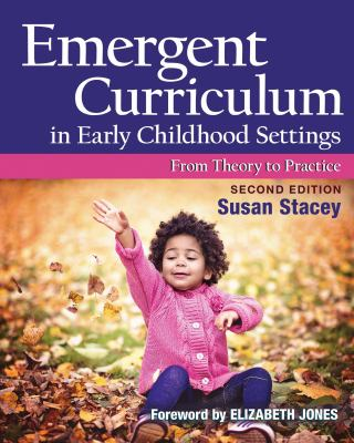Cover Art:Emergent curriculum in early childhood settings : from theory to practice