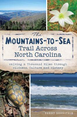 The Mountains-To-Sea Trail Across North Carolina
