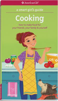 A smart girl's guide, cooking