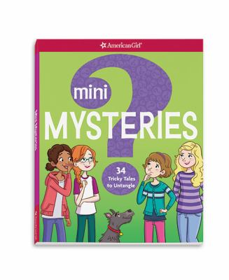 Mini mysteries :       34 Tricky tales to untangle