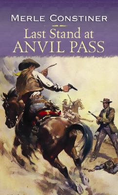 Last Stand at Anvil Pass