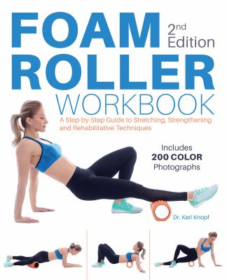 Foam Roller Workbook, 2nd Edition