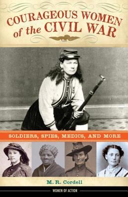 book cover image for Courageous Women of the Civil War