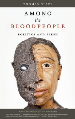 Among the Bloodpeople : politics and flesh