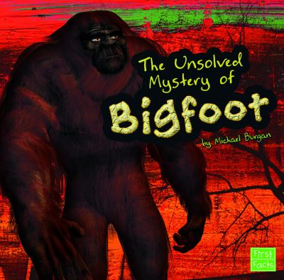 The Unsolved Mystery of Bigfoot