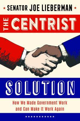 CENTRIST PATH FORWARD :
