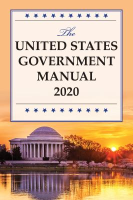 The United States government manual 2020 /