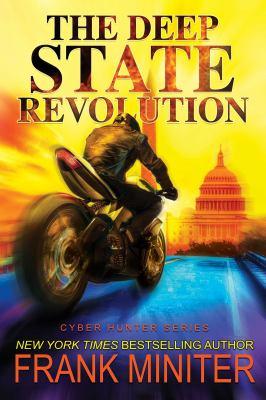 DEEP STATE REVOLUTION. by MINITER, FRANK.