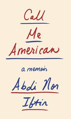 Call me American : a memoir