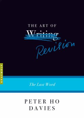 ART OF REVISION : by DAVIES, PETER HO.