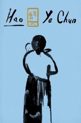 HAO. by CHUN, YE.