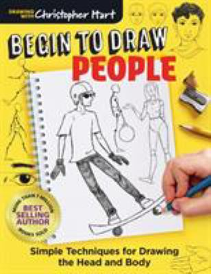 Begin to draw people : , simple techniques for drawing the head and body