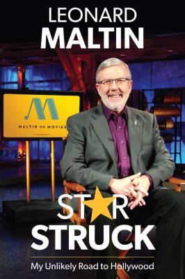 Starstruck : my unlikely road to Hollywood