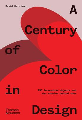 A century of color in design : by Harrison, David,