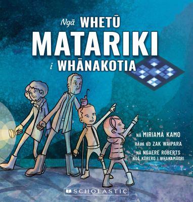 Nga whetu Matariki i whanakotia