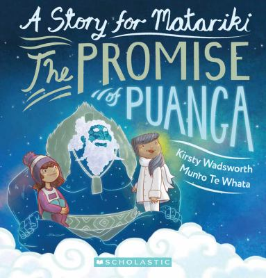 The promise of Puanga : A story for Matariki