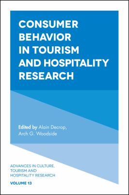 Consumer Behavior in Tourism and Hospitality Research