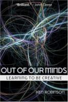 Out of Our Minds : Learning to Be Creative