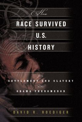 Roediger How Race Survived cover art