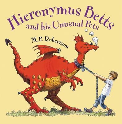 HIERONYMUS BETTS AND HIS UNUSUAL PETS