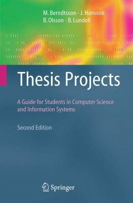 Cover art for Thesis projects : a guide for students in computer science and information systems