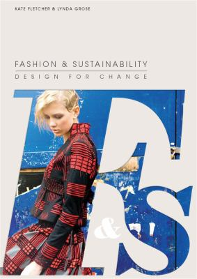 Fashion & sustainability : design for change