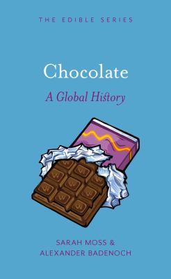 CHOCOLATE A GLOBAL HISTORY