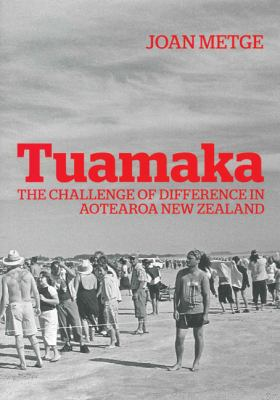 Tuamaka : the challenge of difference in Aotearoa New Zealand