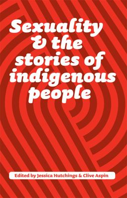 Sexuality and the stories of indigenous people