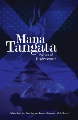 Mana tangata : politics of empowerment