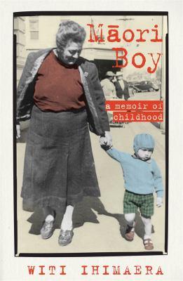 Maori boy : a memoir of childhood
