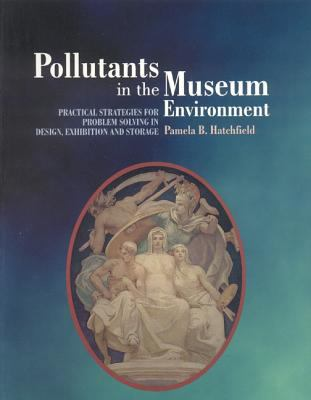 Pollutants in the Museum Environment, 2002