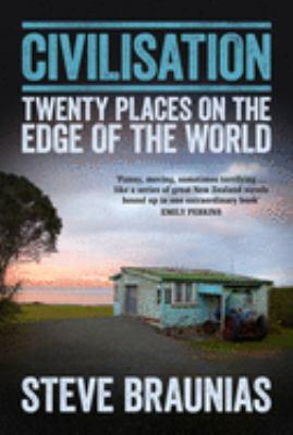 Civilisation : twenty places on the edge of the world