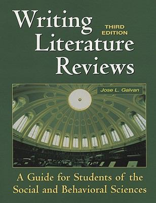 Writing Literature Reviews : A Guide for Students of the Social and Behavioral Science