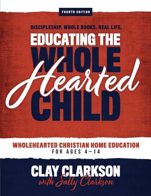 Educating the wholehearted child