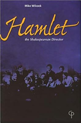 cover of Hamlet - The Shakespearean Director